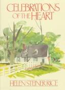 Cover of: Celebrations of the heart | Helen Steiner Rice