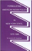 Cover of: Formulating American Indian policy in New York State, 1970-1986