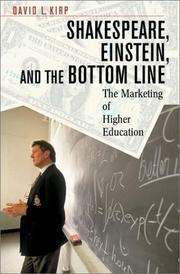 Cover of: Shakespeare, Einstein, and the Bottom Line | David L. Kirp