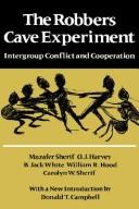 The Robbers Cave Experiment: Intergroup Conflict and Cooperation