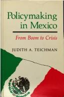 Cover of: Policymaking in Mexico