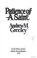 Cover of: Patience of a saint