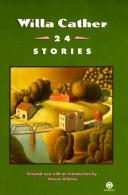 Cover of: Willa Cather--24 stories | Willa Cather
