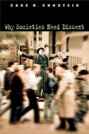 Cover of: Why Societies Need Dissent (Oliver Wendell Holmes Lectures)