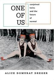 Cover of: One of Us | Alice Domurat Dreger