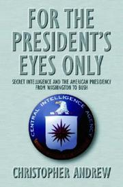 Cover of: For the Presidents Eyes Only Secret