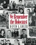 Cover of: We Remember the Holocaust