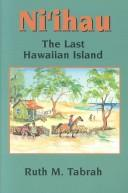 Cover of: Niʻihau, the last Hawaiian island | Ruth M. Tabrah