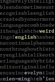 Weird English by Evelyn Nien-Ming Chʻien