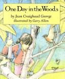 Cover of: One Day in the Woods