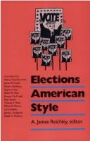 Cover of: Elections American style |