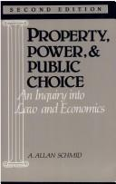 Cover of: Property, power, and public choice