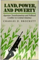 Cover of: Land, power and poverty | Charles D. Brockett