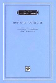 Cover of: Humanist Comedies (The I Tatti Renaissance Library)