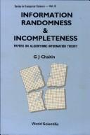 Cover of: Information, randomness & incompleteness