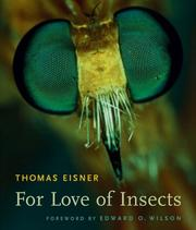 Cover of: For Love of Insects | Thomas Eisner