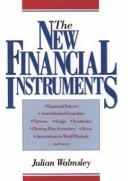 New financial instruments by Julian Walmsley