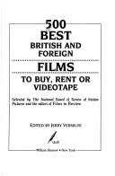 Cover of: 500 best British and foreign films to buy, rent, or videotape |