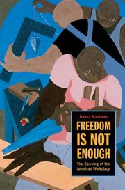 Freedom is not enough by Nancy MacLean