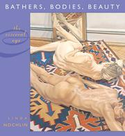 Bathers, bodies, beauty by Linda Nochlin