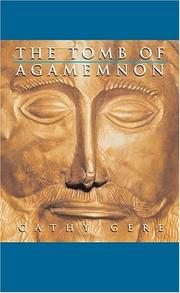 Cover of: The tomb of Agamemnon / Cathy Gere. | Cathy Gere