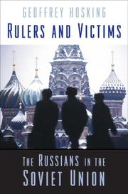 Cover of: Rulers and victims | Geoffrey A. Hosking