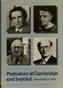 Cover of: Prehistory at Cambridge and beyond