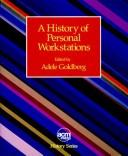 Cover of: A History of personal workstations
