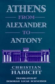 Cover of: Athens from Alexander to Antony by Christian Habicht