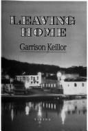 Cover of: Leaving home: A Collection of Lake Wobegon Stories