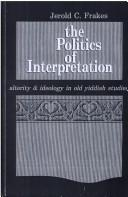 Cover of: The politics of interpretation