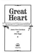 Great heart by James West Davidson