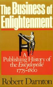 The business of enlightenment by Robert Darnton