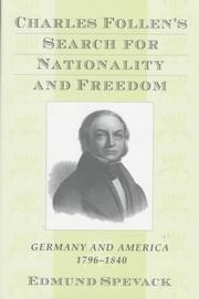 Cover of: Charles Follen's search for nationality and freedom