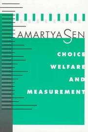 Choice, welfare, and measurement by Amartya Kumar Sen