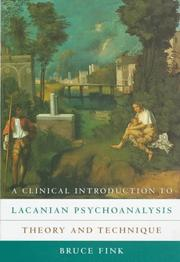 Cover of: A clinical introduction to Lacanian psychoanalysis