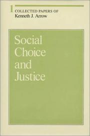 Cover of: Social choice and justice: collected papers of Kenneth J. Arrow