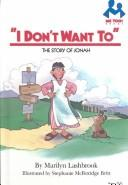 I don't want to by Marilyn Lashbrook