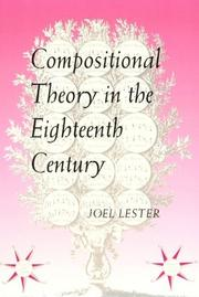 Cover of: Compositional Theory in the Eighteenth Century | Joel Lester