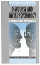 Cover of: Discourse and social psychology | Jonathan Potter