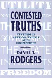 Contested Truths by Daniel T. Rodgers