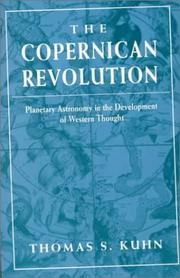 Cover of: The Copernican revolution: planetary astronomy in the development of western thought