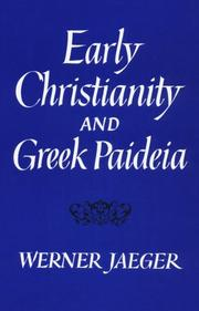Cover of: Early Christianity and Greek paideia