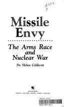 Cover of: Missile envy: the arms race and nuclear war