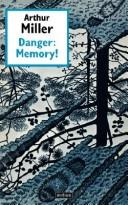 Cover of: Danger, memory!: two plays