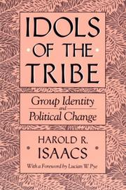 Idols of the tribe by Harold Robert Isaacs