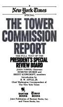 Cover of: The Tower Commission report | United States. President's Special Review Board., United States. President's Special Review Board