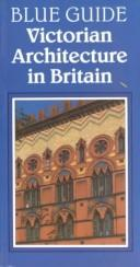 Cover of: Victorian architecture in Britain | Julian Orbach
