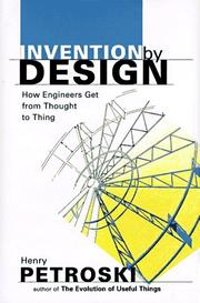 Cover of: Invention by Design: How Engineers Get from Thought to Thing