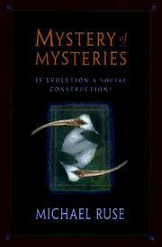 Cover of: Mystery of mysteries: Is Evolution a Social Construction?